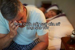 TPCN chữa mất ngủ của Mỹ loại nào tốt-1